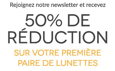 L'inscription à la newsletter de Smartbuyglasses vous permet d'économiser 50% sur le premier achat